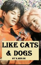 Like Cats and Dogs. |YoonMin| |Omegaverse| by K-MIN-OH