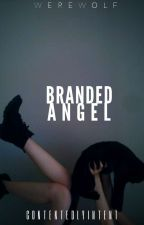 Branded Angel by contentedlyintent
