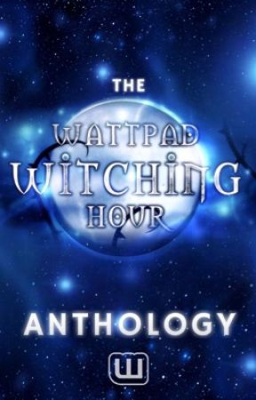 The Witching Hour Anthology by ParanormalCommunity