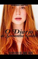 O diário de Samantha Kimble by Danda572