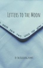 Letters to the Moon by BleedingPuppet