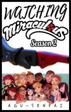 Watching Miraculous Ladybug - Season 2 by Agu-Senpai