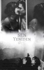 Sen yeniden by GoodbyeDiane