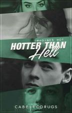 Hotter Than Hell by cabellodrugs