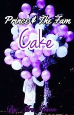 Prince & The Fam: CAKE!!! by mrs_mellie175