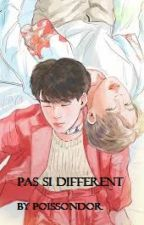 PAS SI DIFFERENT // YoonMin / TS by PoissonDor