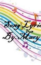 Song Lyrics #1 by Maryleeann