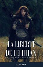 La liberté de Leithian (le Seigneur des Anneaux fanfiction)  by Aeleana