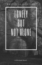 Lonely but Not Alone(UNEDITED) by Townie_A