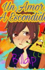 Un Amor A Escondidas (billdip) by goldupet