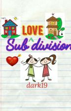 Sub-Love-Division (girlxgirl) by dark19