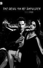 Devil On My Shoulder - Lucifer Morningstar by Star_enterprise_1701