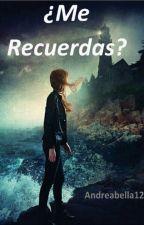 ¿Me Recuerdas? by Andreabella12