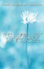 The Long Lost Princess by Crystal_Tiger14