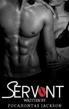 Servant 🔞 by PokaJackson