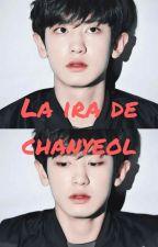 La ira de Chanyeol (Adaptación Chanbaek) by Lizzylight01
