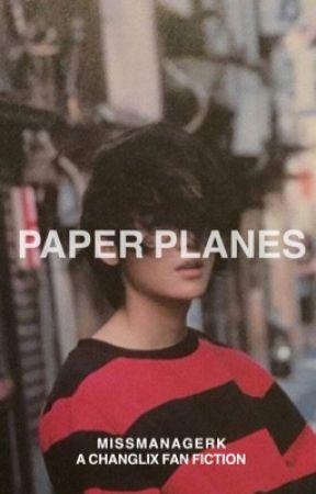 paper planes   changlix by MissManagerK