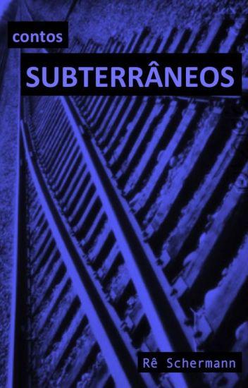 Contos Subterrâneos