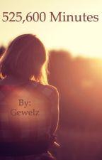 525,600 Minutes by Gewelz