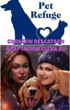 Corazón Rescatado (Adaptación CLEXA AU) by TeamADC