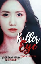 Killer Eye [SOON] by yowduh