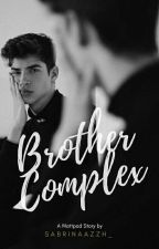 Brother Complex by Sabrinaazzh_