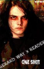 Gerard Way X Reader (ONE SHOT!) by Waysest