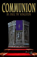 Communion by PaulKingston
