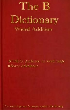 The Dictionary of Weird by TheBest151