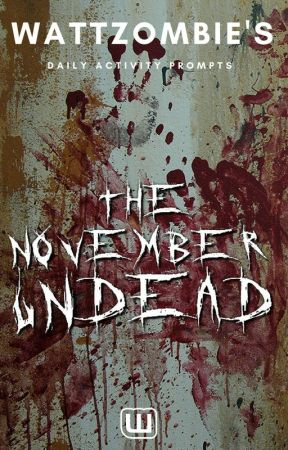 The November Undead by WattZombie