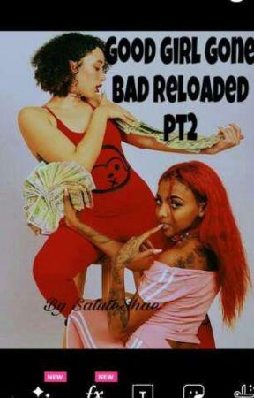 good girl Gone Bad Reloaded Pt.2 by saluteShae