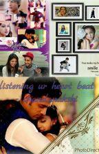 listening ur heart beat  by chandanakshi