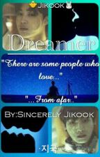 Dreamer | Jikook | by Sincerely_Jikook