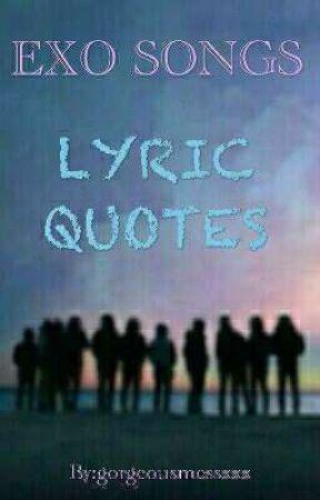 exo songs lyric quotes lyric quote wattpad
