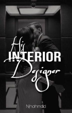 His Interior Designer   by Littlechipsmore
