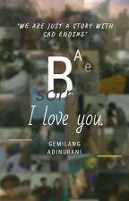 Bae... Sorry, I love you by bittercandysweetpils