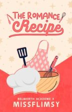 The Romance Recipe [SOON] by missflimsy