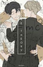 အခ်စ္သီအိုရီ(Love Theory) by Kim_Tae_Su