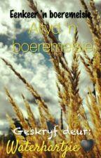 Altyd 'n boeremeisie by Waterhartjie7