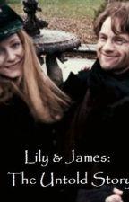 Lily Evan & James Potter: The Untold Story by potterholic96