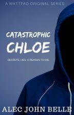 Catastrophic Chloe by AlecBelle