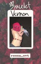 Bracelet // Vernon X Reader by reena_svt