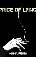 PRICE OF LYING by Minnaliquid