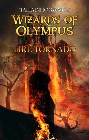 Fire Tornado - Wizards of Olympus  by taliainhogwarts