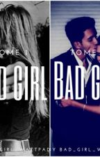 Tome 1 et 2: Bad girl by BAD_GIRL_SAAN