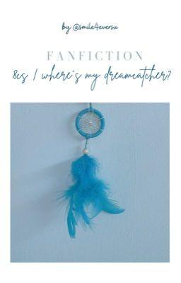Đọc truyện | 12cs | The owner of dreamcatchers