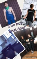 The boy next door(Anthony Trujillo ff) by team10ff_