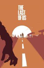 The Last of Us by mysandwichtimetravel