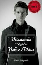 Miasteczko Nekro Fibius  °  Vampire BoyxBoy Story [TOM II]  by kama28083