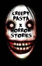 Creepypastas & Horror Stories by percypyro